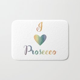 I Love Prosecco Bath Mat