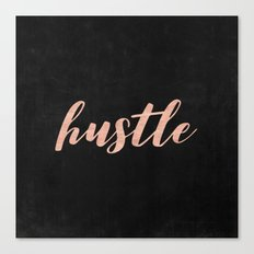 Hustle Rose Gold Text - Typography Quote Canvas Print