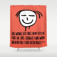 philosophy Shower Curtains featuring Life Philosophy (Anonymous) Wall Art01 Color by Chicca Besso