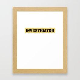 Easy Halloween Costume - Investigator Framed Art Print