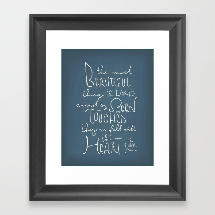 The little prince quote the most beautiful things framed art print