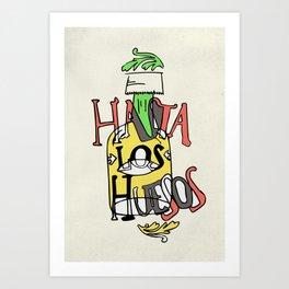 Hasta los Huesos Art Print