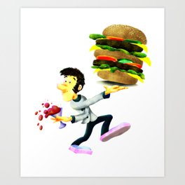 The best stories are like the best burgers: big, juicy, and messy. Art Print