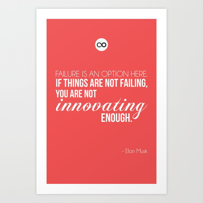 elon musk quote poster art print by iotapixels society