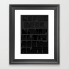 Let's OBFUSCATE to MANIPULATE to ACCUMULATE Framed Art Print