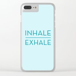 Inhale Exhale - Teal Breathe Quote Clear iPhone Case