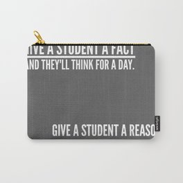 Give A Student A Reason Carry-All Pouch
