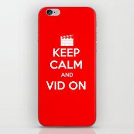 KEEP CALM AND VID ON iPhone Skin