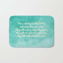 Hope in the Lord Bible Verse, Isaiah 40:31 Bath Mat