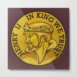 In King We Trust Metal Print