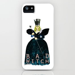 """""""...are you a good witch, or a BAD WITCH?! iPhone Case"""