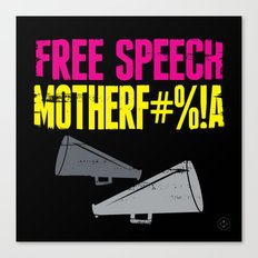 Free speech motherf#%!a Canvas Print