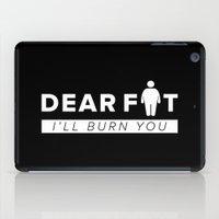fat iPad Cases featuring Dear Fat by ARI RIZKI