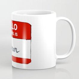 Hello My Label is Human Coffee Mug