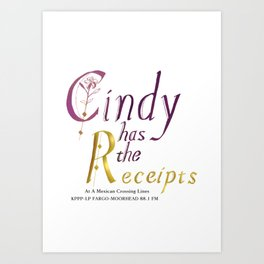 She has the Receipts! Art Print