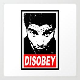 Disobey Chino Art Print