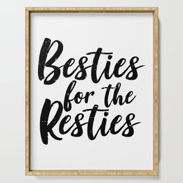 Besties For The Resties  Serving Tray