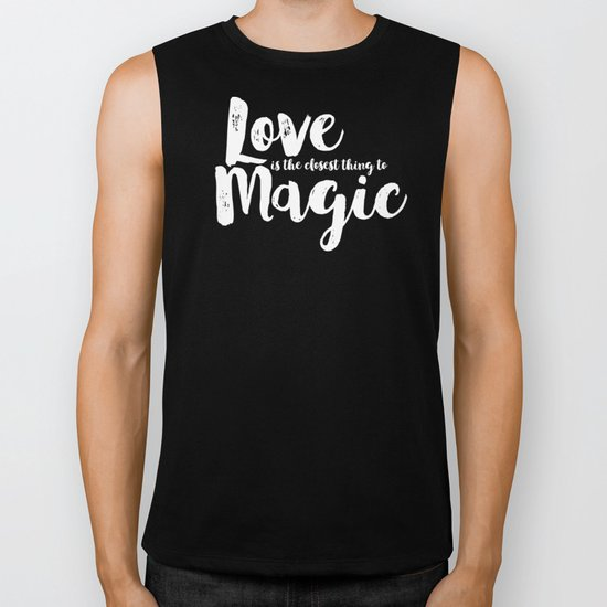 LOVE is the closest think to magic - Saying on peach background - on #Society6 Biker Tank