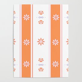 Orange and White Stripe Flower Pattern Poster