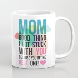 "Mom ""The Best Love"" Coffee Mug"