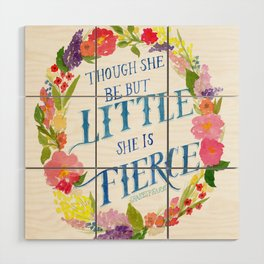 She is Little and Fierce  Wood Wall Art