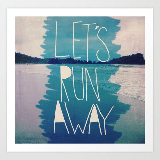 Let's Run Away: Manuel Antonio, Costa Rica Art Print