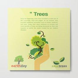 Save Trees Metal Print