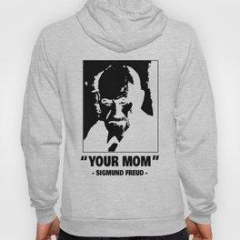 Sigmund Freud Your Mother Oedipus joke gift Hoody