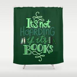 Hoarding Books - Green Shower Curtain