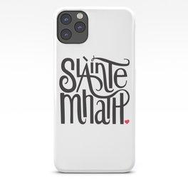 Slainte Mhath Gaelic toast iPhone Case