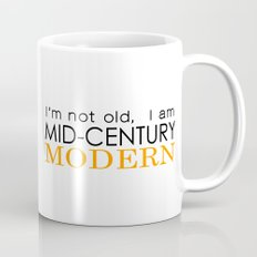Middle Age Is The New Black Mug