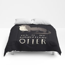 this is my significant otter Comforters