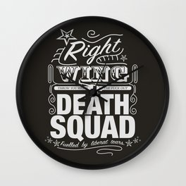 Right Wing Death Squad 6 Wall Clock