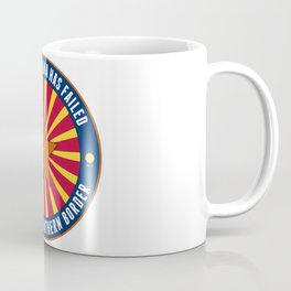 Secure Our Southern Border Coffee Mug