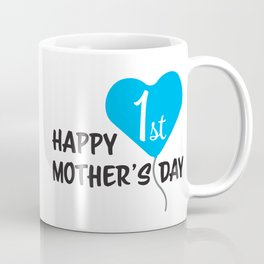 Happy First Mother's day Blue Balloon Coffee Mug
