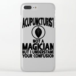 Acupunturist Always Have a Point Fun Acupuncture Humor Clear iPhone Case