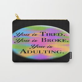 Adulting Carry-All Pouch