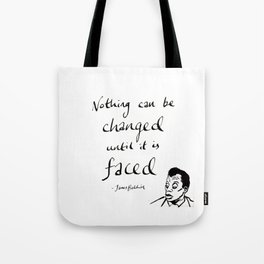 James Baldwin Motivational Quote Tote Bag