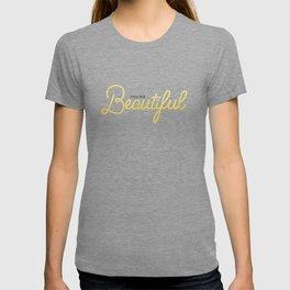 You're Beautiful (White Edition) T-shirt