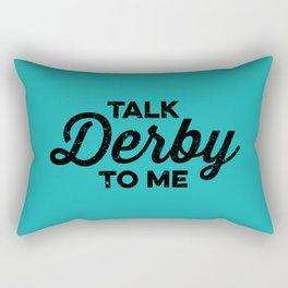 Talk Derby to Me Rectangular Pillow