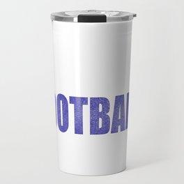 Football Gift prints Eat Sleep Football for Men, Boy productn Travel Mug