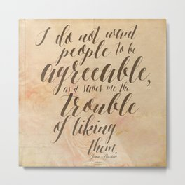 Jane Austen Quote Design - Agreeable Metal Print