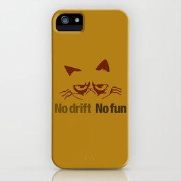 No drift No fun v3 HQvector iPhone Case