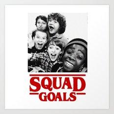 Stranger Things Squad Goals Art Print