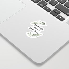 your vibe attracts your tribe Sticker