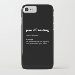 Procaffeinating black and white typography coffee shop home wall decor bedroom iPhone Case