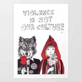 Violence Is Not Our Culture Art Print