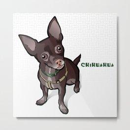 Taco T. Man (Chihuahua) Metal Print