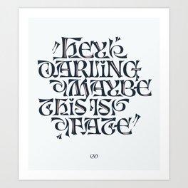 Hey Darling... Art Print