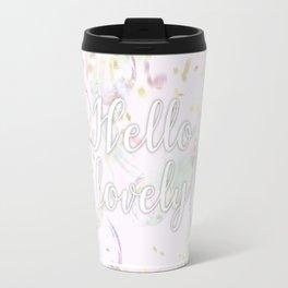 Hello, Lovely! (bubbles and confetti) Travel Mug